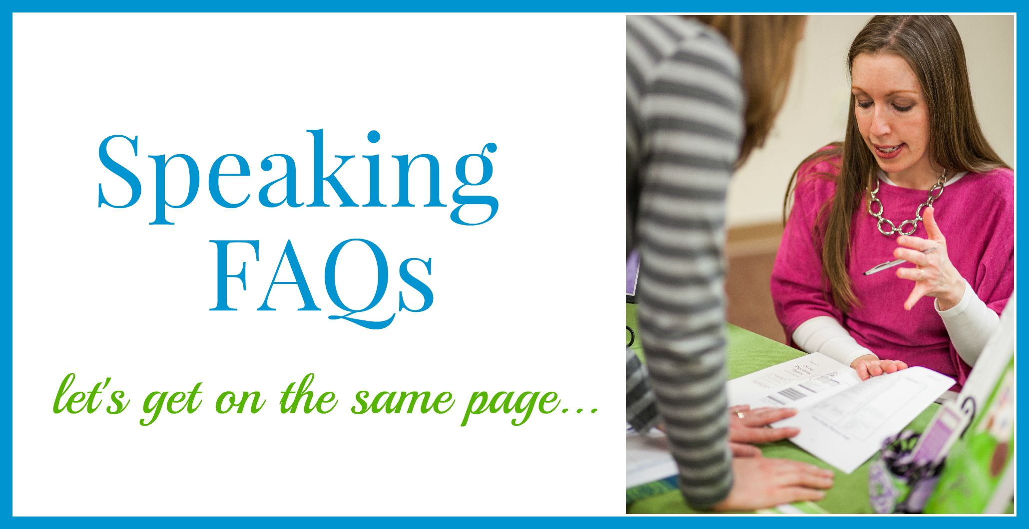 Speaking FAQs header