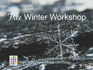 Organizing You Free Winter Workshop