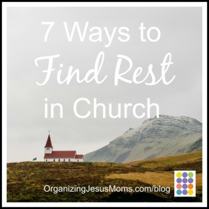 7 Ways to Find Rest in Church Pin