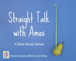 straight_talk_with_amos_bible_study_series