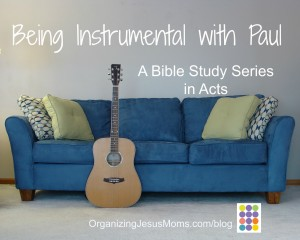 being_instrumental_with_paul_bible_study_series_in_acts