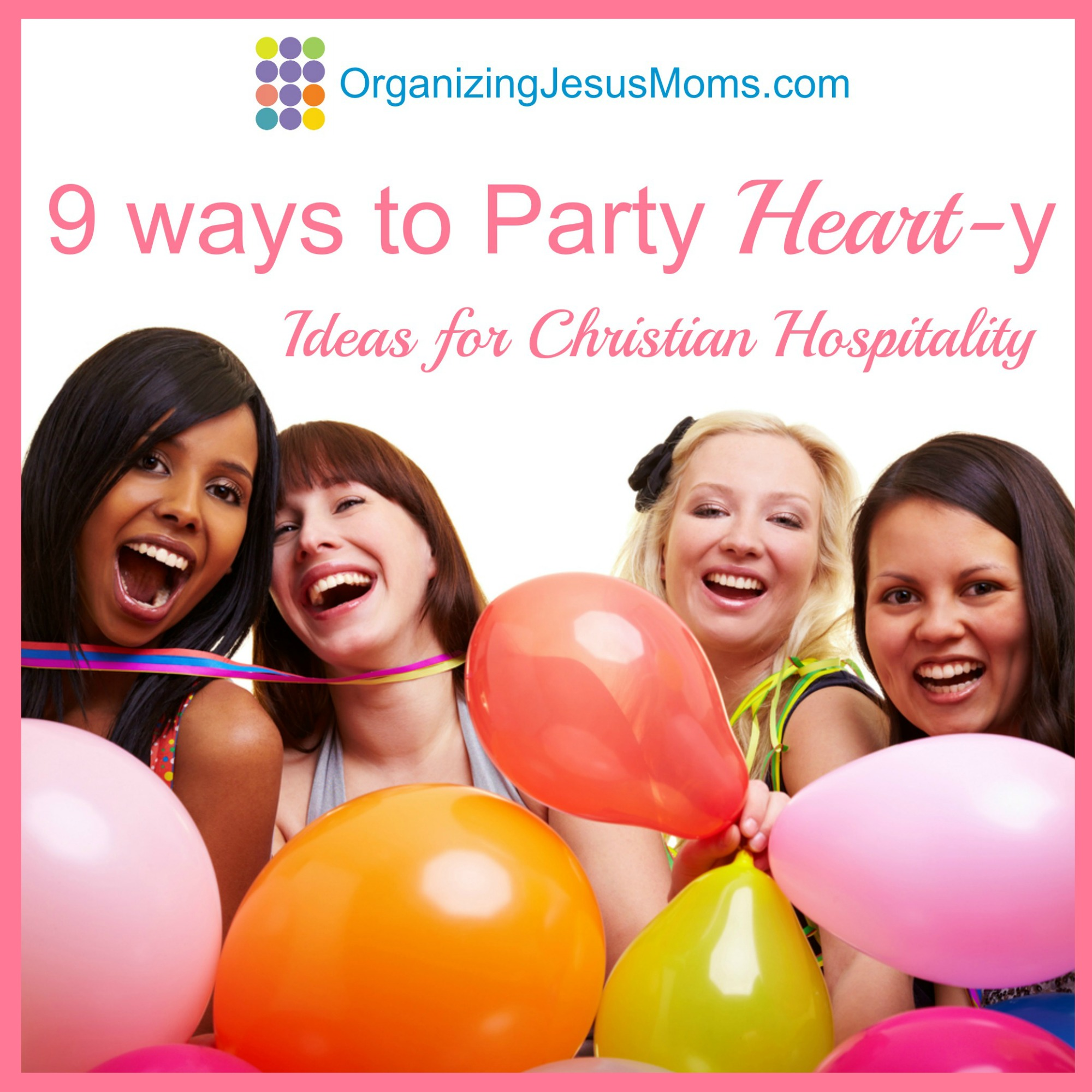 organizing-jesus-moms-party-hearty