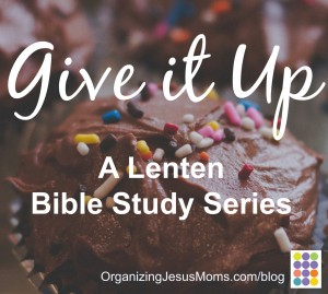 Give It Up Lenten Bible Study Series Pin